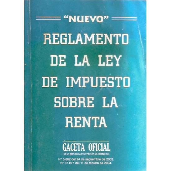 Reglamento de la Ley de impuesto sobre la renta 2004