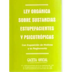 Ley orgánica sobre sustancias estupefacientes y psicotrópicas