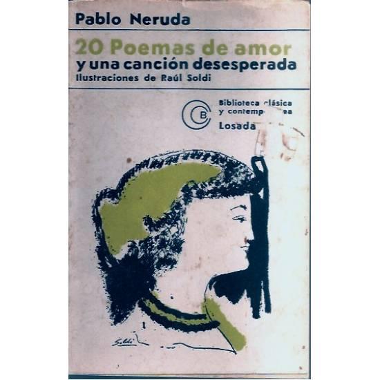 Veinte poemas de amor y una cancion desesperada Neruda