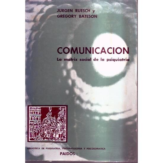Comunicación La matriz social de la psiquiatría