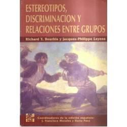 Estereotipos discriminacion y relaciones entre grupos