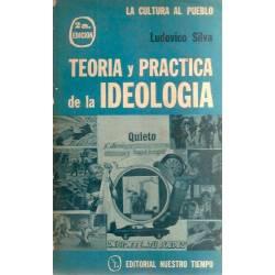 Teoría y práctica de la ideología