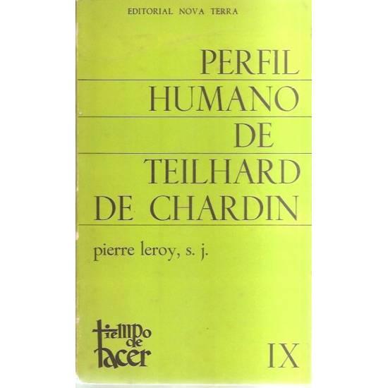 Perfil humano de Teilhard de Chardin