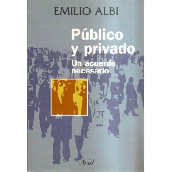 Público y privado Un acuerdo necesario