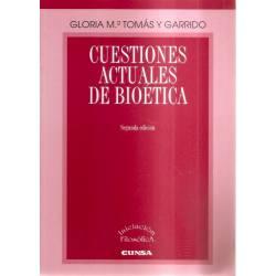 Cuestiones actuales de bioética