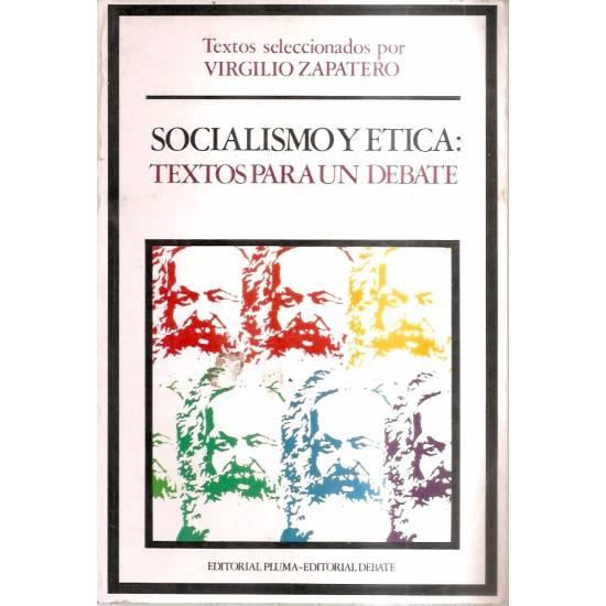 Socialismo y ética Textos para un debate
