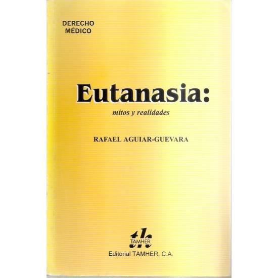 Eutanasia Mitos y realidades