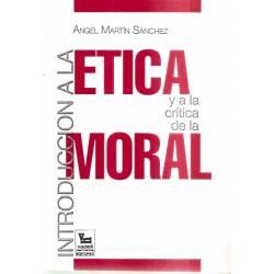 Introducción a la ética y a la crítica de la moral