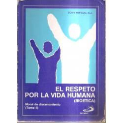 El respeto por la vida humana Bioética