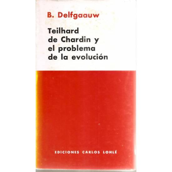 Teilhard de Chardin y el problema de la evolución