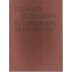 Teilhard de Chardin su concepción de la historia