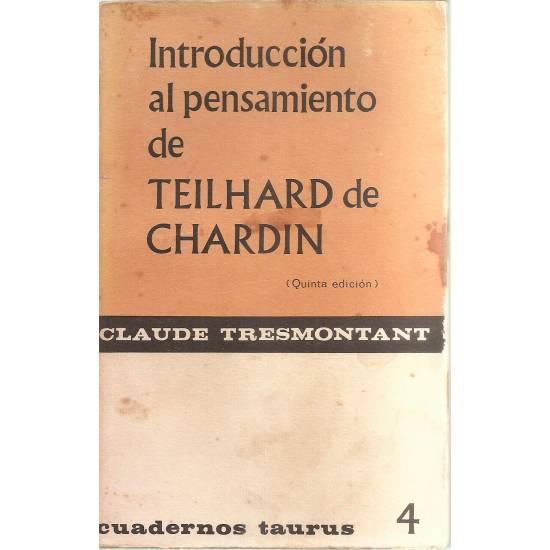 Introducción al pensamiento de Teilhard de Chardin