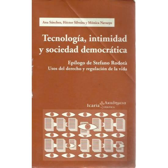 Tecnología intimidad y sociedad democrática