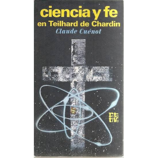 Ciencia y fe en Teilhard de Chardin