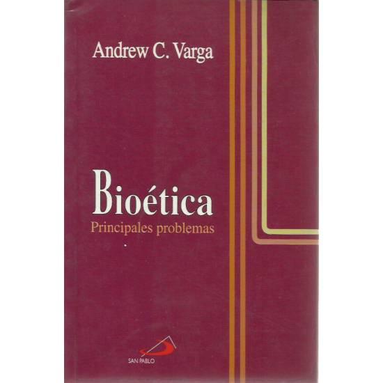 Bioética Principales problemas