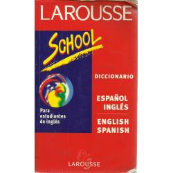 Diccionario School Español-Inglés English-Spanish