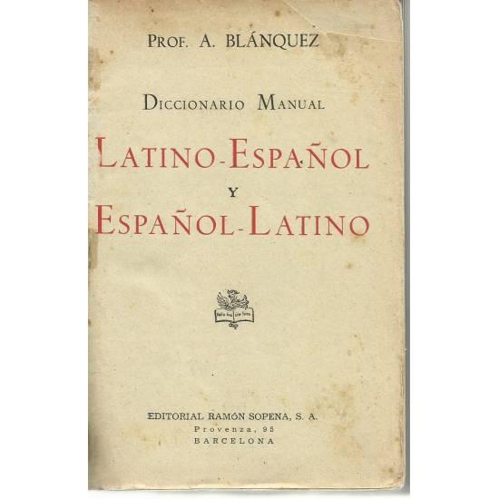 Diccionario Manual latino-español español-latino Blásquez