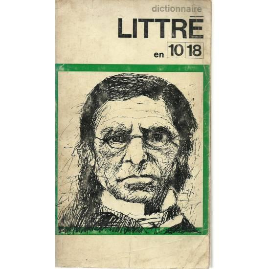 Dictionnaire Littre en 10 18