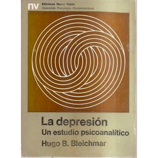 La depresión Un estudio psicoanalítico