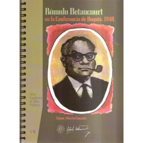 Rómulo Betancourt en la Conferencia de Bogotá 1948