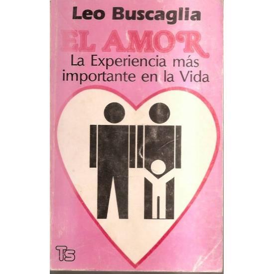 El amor La experiencia más importante en la vida