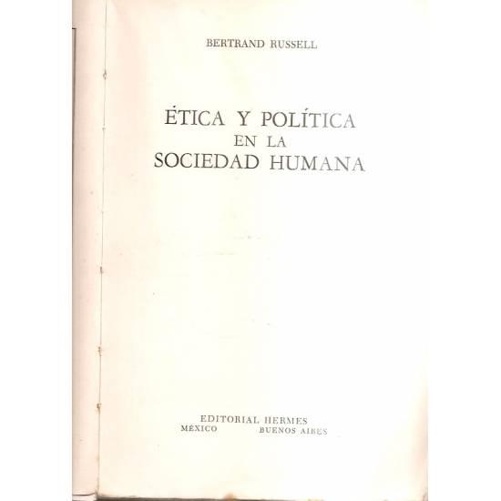 Ética y política en la sociedad humana