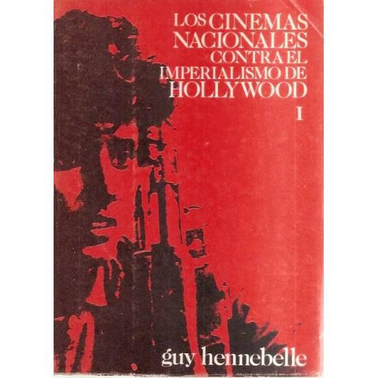 Los cinemas nacionales contra el imperialismo de Hollywood (2 tomos)