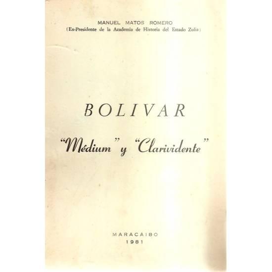 Bolívar medium y clarividente