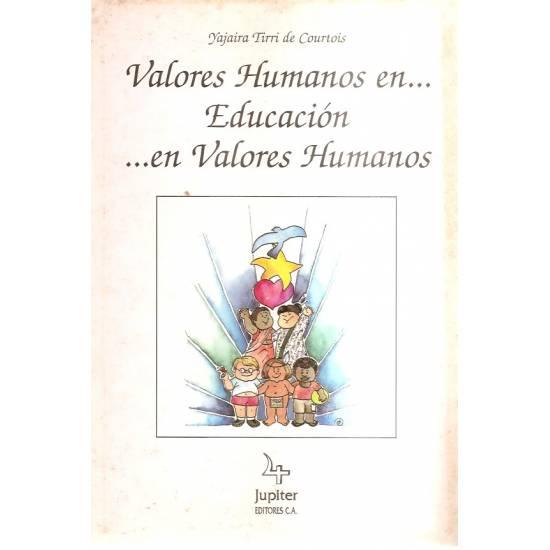 Valores humanos en... Educación... en valores humanos