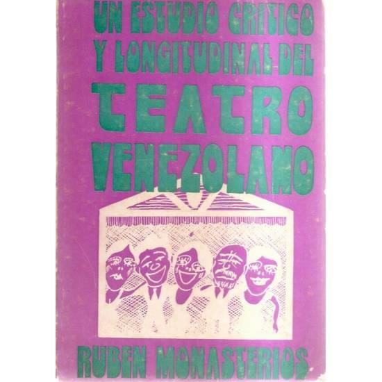 Un estudio crítico y longitudinal del teatro venezolano