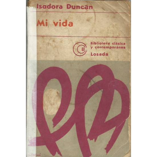 Mi vida Isadora Duncan