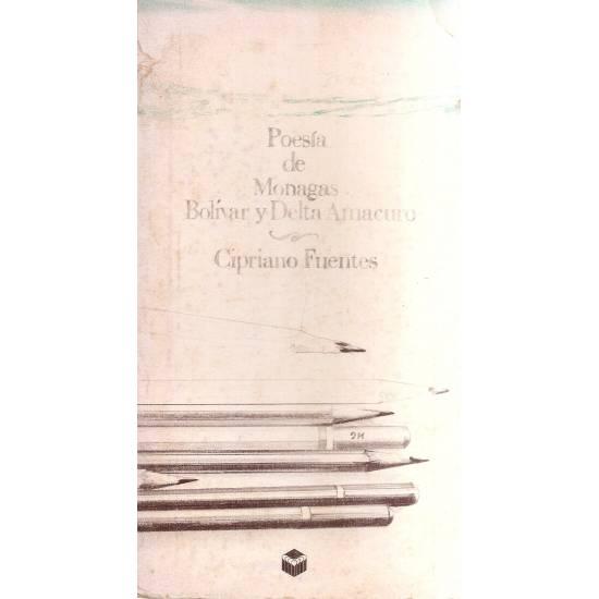 Nueva poesía de Monagas Bolívar y Delta Amacuro