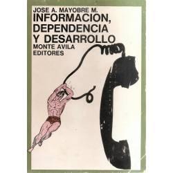 Información dependencia y desarrollo
