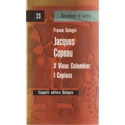 Jacques Copeau Il vieux colombier I copiaus (en italiano)