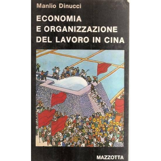 Economia e organizzazione del lavoro in Cina (en italiano)