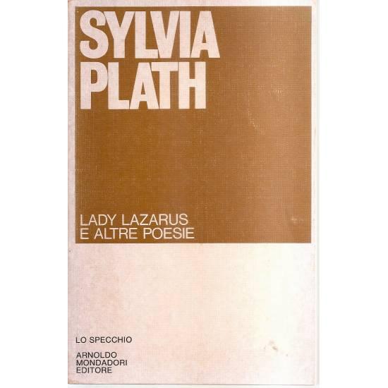 Lady Lazarus e altre poesie (edición bilingüe inglés-italiano)