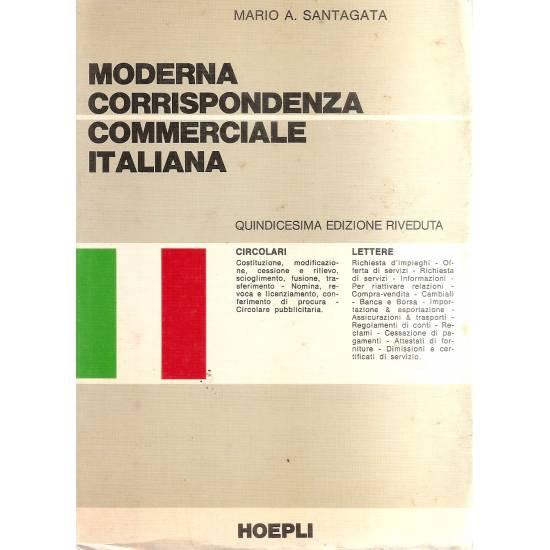 Moderna corrispondenza commerciale italiana (en italiano)