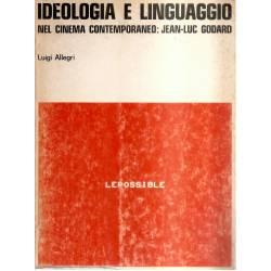 Ideologia e linguaggio nel cinema contemporaneo Jean-Luc Godard (en italiano)