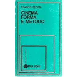Cinema Forma e Metodo (en italiano)