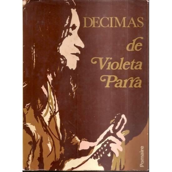Décimas de Violeta Parra Autobiografía en versos