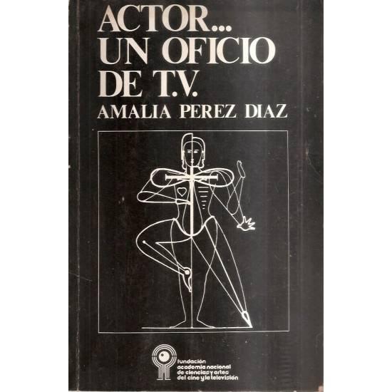Actor… un oficio de TV