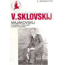 Majakovskij Futurismo Formalismo Strutturalismo (en italiano)