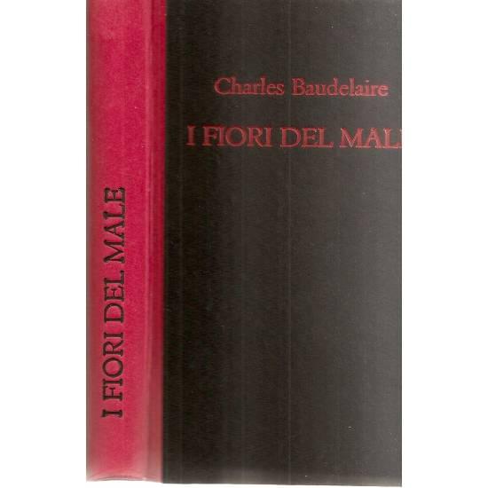 I fiori del male Baudelaire (en italiano)