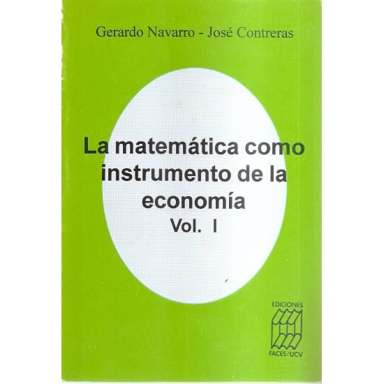 La matemática como instrumento de la economía vol-1