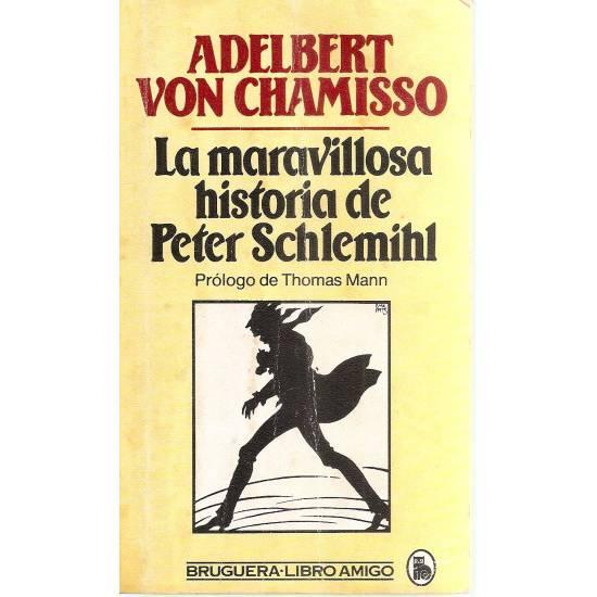 La maravillosa historia de Peter Schelemihl