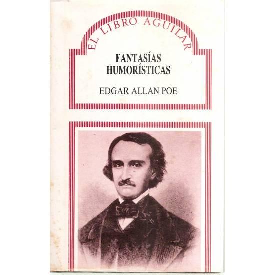 Fantasías humorísticas de Edgar Allan Poe