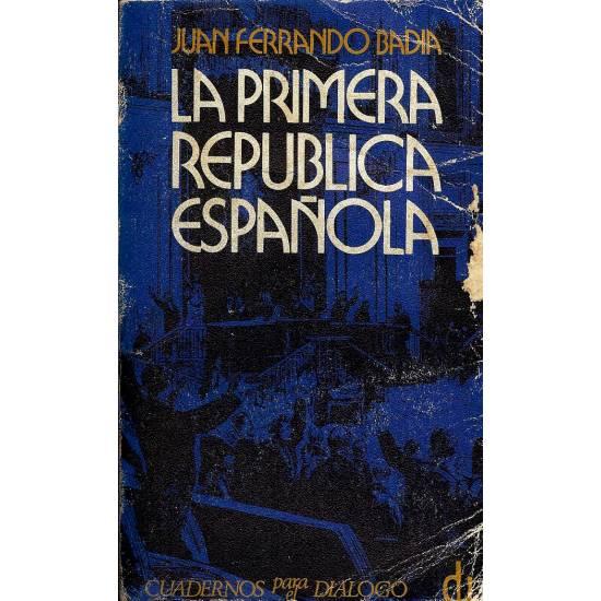 La Primera Republica Espanola