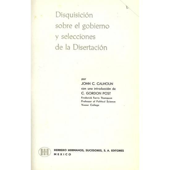 Disquisicion sobre el gobierno y selecciones de la disertacion