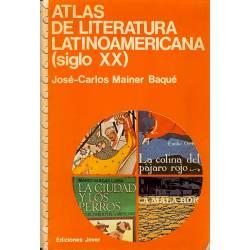 Atlas de literatura latinoamerica (siglo XX)