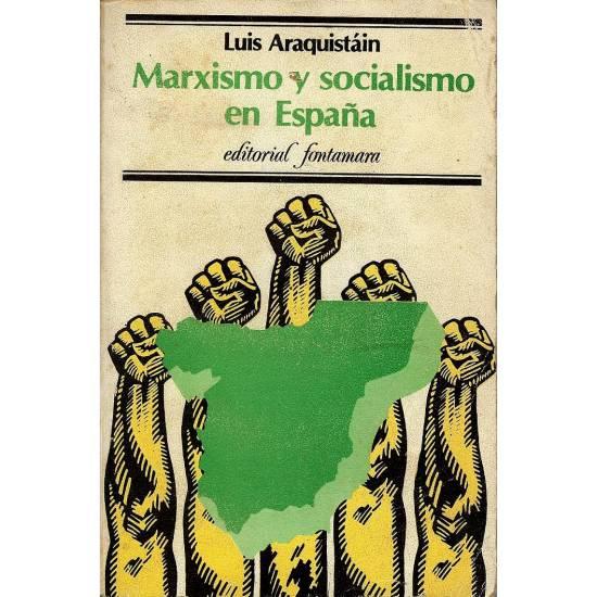 Marxismo y socialismo en Espana